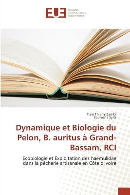 Dynamique et Biologie du Pelon, B. Auritus a Grand-Bassam, Rci