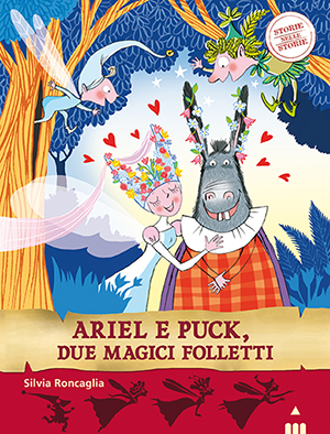 Ariel e Puck, due magici folletti