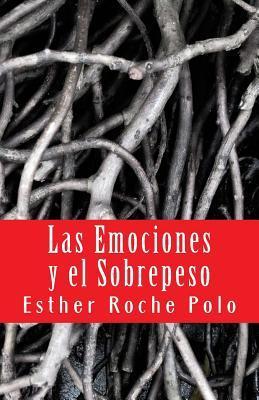 Las emociones y el sobrepeso / Emotions and overweight