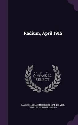 Radium, April 1915