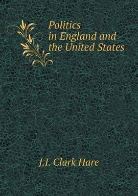Politics in England and the United States