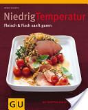 Niedrig Temperatur Fleisch and Fisch sanft garen