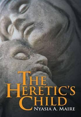 The Heretic's Child