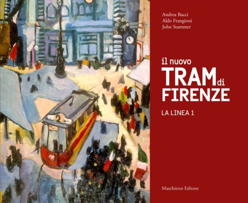 Il nuovo tram di Firenze