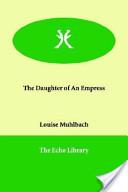 The Daughter of an Empress