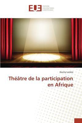 Theatre de la Participation en Afrique