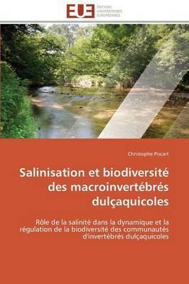 Salinisation et Biodiversite des Macroinvertebres Dulcaquicoles