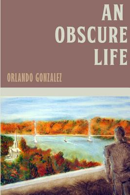 An Obscure Life