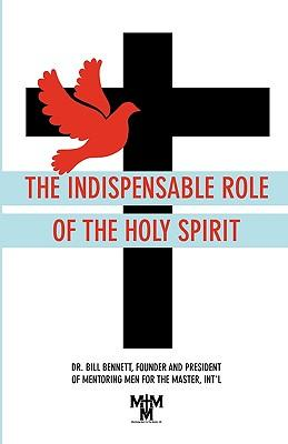 INDISPENSABLE ROLE OF THE HOLY