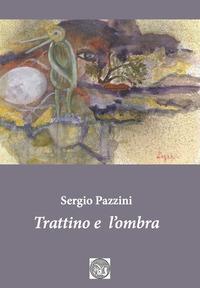 Trattino e l'ombra. Ediz. critica