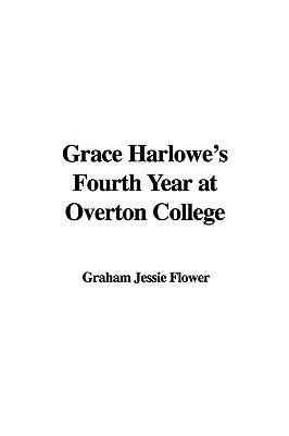 Grace Harlowe's Four...