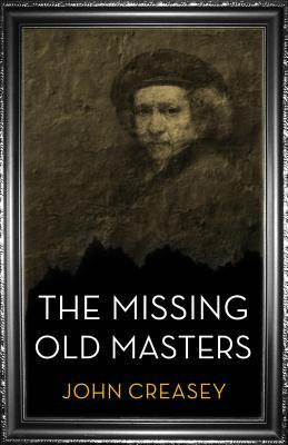 The Missing Old Masters