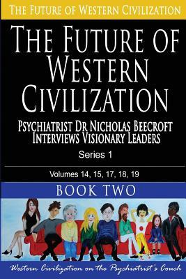 Psychiatrist Dr Nicholas Beecroft Interviews Visionary Leaders