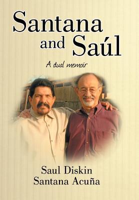 Santana and Saul