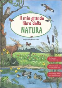 Il mio grande libro della natura