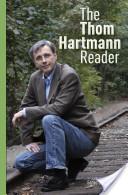 The Thom Hartmann Reader