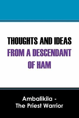 Thoughts and Ideas from a Descendant of Ham