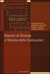 Esercizi di scienza e tecnica delle costruzioni