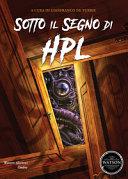Sotto il segno di HPL