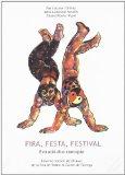 Feria, fiesta, festival, evolución de un concepto