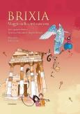 Brixia: Viaggio nell...