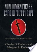 Non Dimenticare Capo Di Tutti Capi / Don't Forget You Are the Don of Don's