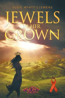 Jewels in Her Crown