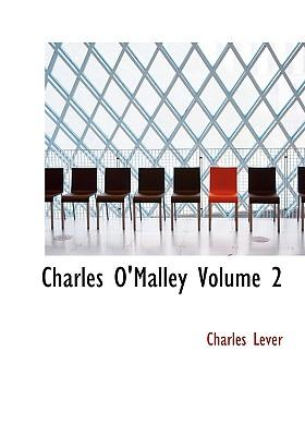 Charles O'Malley Volume 2
