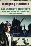 Das Labyrinth von London / Auf der Spur des Hexers. Zwei Hexer- Romane.