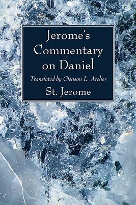 Jerome's Commentary on Daniel