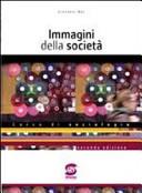 Immagini della società. Corso di sociologia per il triennio