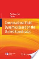 Computational Fluid Dynamics Based on the Unified Coordinates