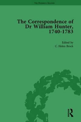 The Correspondence of Dr William Hunter Vol 1