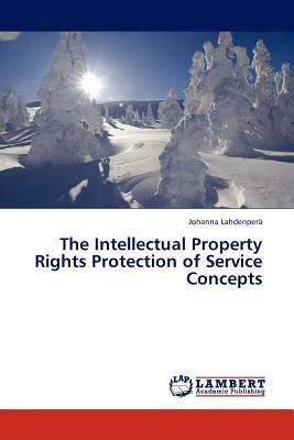 The Intellectual Property Rights Protection of Service Concepts