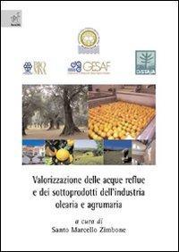 Valorizzazione delle acque reflue e dei sottoprodotti dell'industria olearia e agrumaria