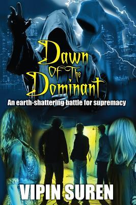 Dawn of the Dominant