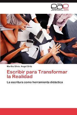 Escribir para Transformar la Realidad