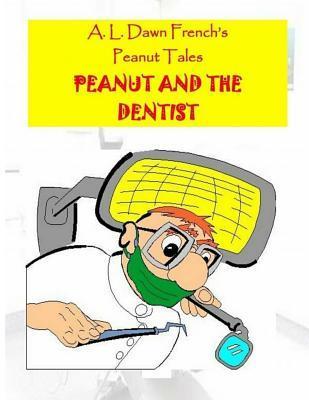 Peanut and the Dentist