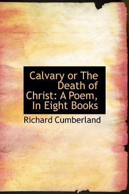 Calvary or the Death...