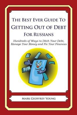 The Best Ever Guide to Getting Out of Debt for Russians