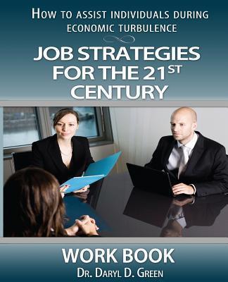 Job Strategies for the 21st Century