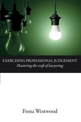 Exercising Professional Judgement