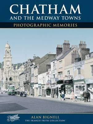 Chatham & the Medway Towns
