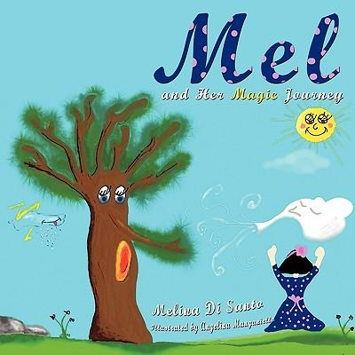 Mel and Her Magic Journey