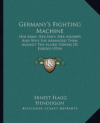 Germany's Fighting Machine
