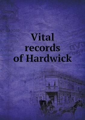 Vital Records of Hardwick