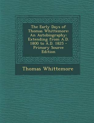 The Early Days of Thomas Whittemore