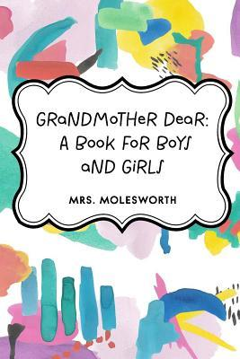 Grandmother Dear