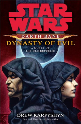 Star Wars: Darth Bane: Dynasty of Evil