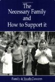 The Necessary Family and How to Support It